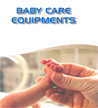 Baby Care Equipments
